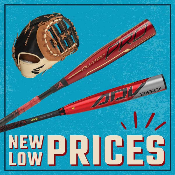 New Low Prices - Rawlings & Easton